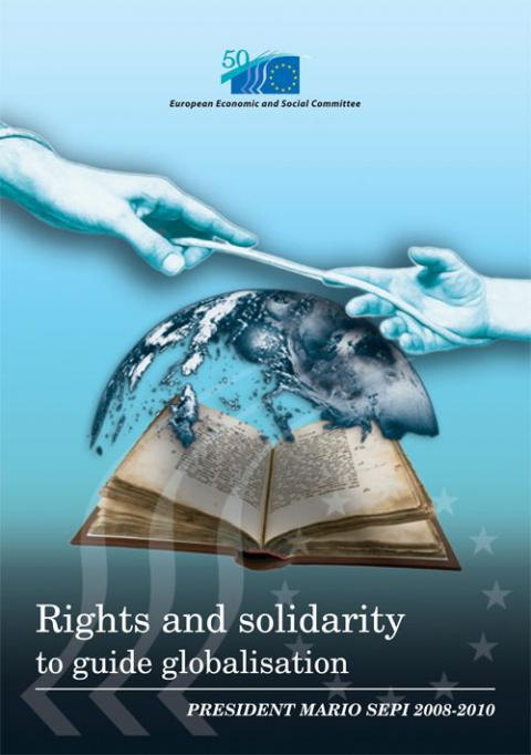 """Rights and Solidarity to Guide Globalisation - President Mario Sepi 2008-2010"""