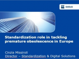 Standardization role in tackling premature obsolescence in Europe