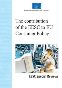 """The contribution of the EESC to the EU consumer policy"""
