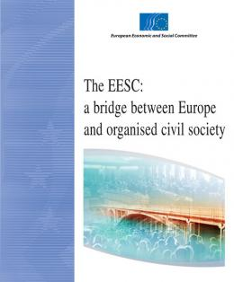 """The EESC: a bridge between Europe and organised civil society"""
