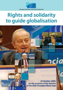 """Rights and Solidarity to Guide Globalisation"""