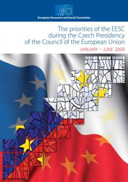 """The priorities of the EESC during the Czech Presidency of the Council of the European Union"""