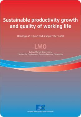 """Sustainable productivity growth and quality of working life"""