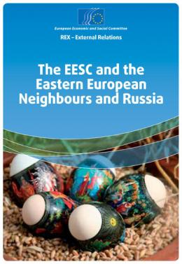 """""""The EESC and the Eastern European Neighbours and Russia"""""""
