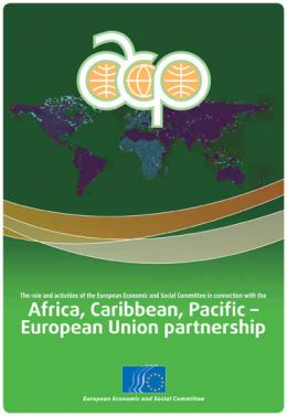 """The role and activities of the European Economic and Social Committee in connection with the Africa, Caribbean, Pacific – European Union partnership"""