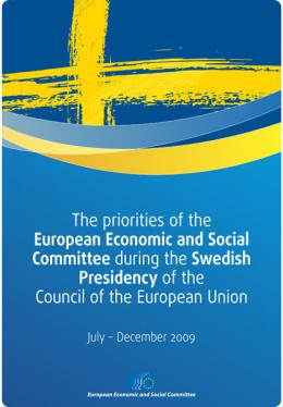 """""""The priorities of the Economic and Social Committee European during the Swedish presidency of the Council of the European Union"""""""